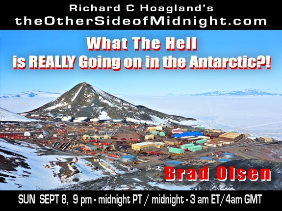 2019/09/08 – Brad Olsen – What The Hell is REALLY Going on in the Antarctic?!  & Robert Morningstar