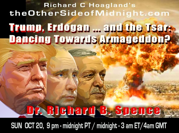 2019/10/20 – Dr. Richard B. Spence – Trump, Erdogan … and the Tsar: Dancing Towards Armageddon?