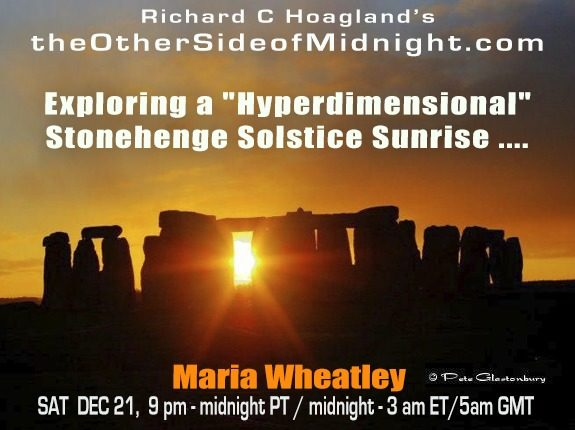 "2019/12/21 – Maria Wheatley – Exploring a ""Hyperdimensional"" Stonehenge Solstice Sunrise …."