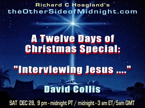 "2019/12/28 – David Collis – A Twelve Days of Christmas Special:  ""Interviewing Jesus …."""