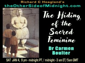 2020/01/04 – Dr. Carmen Boulter – The Hiding of the Sacred Feminine / Dr. Richard B. Spence – The Iran Crisis