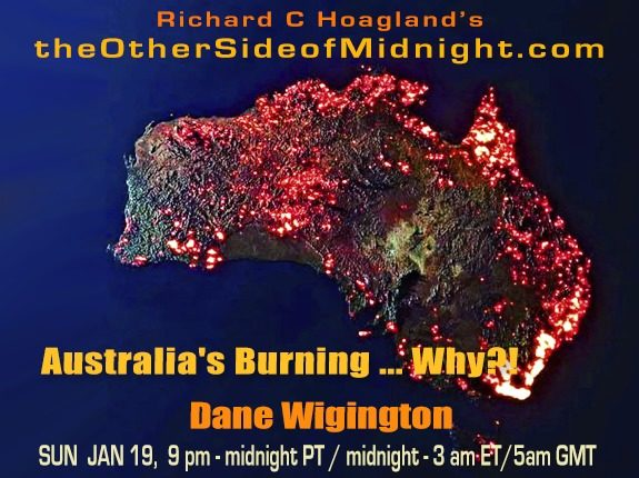 2020/01/19 – Dane Wigington – Australia's Burning … Why?!