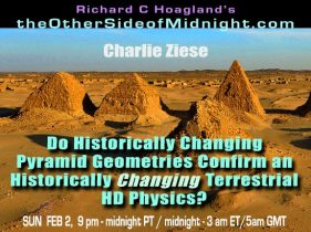 2020/02/02 – Charlie Ziese – Do Historically Changing Pyramid Geometries Confirm an Historically Changing Terrestrial HD Physics?