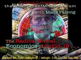 2020/04/04 – Mads Palsvig with Timothy Saunders & Georgia Lambert – The Radical Global Economics of CoVid-19 …