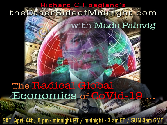 2020/04/04 – Mads Palsvig & Timothy Saunders – The Radical Global Economics of CoVid-19 …