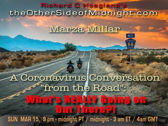 "2020/03/15 – Marza Millar – Andrew Currie – Timothy Saunders – Robert Morningstar – Georgia Lambert – Kynthea – A Coronavirus Conversation ""from the Road"": What's REALLY Going on Out There?!"