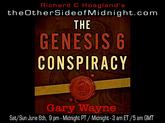2020/06/06 – Gary Wayne – The Genesis 6 Conspiracy