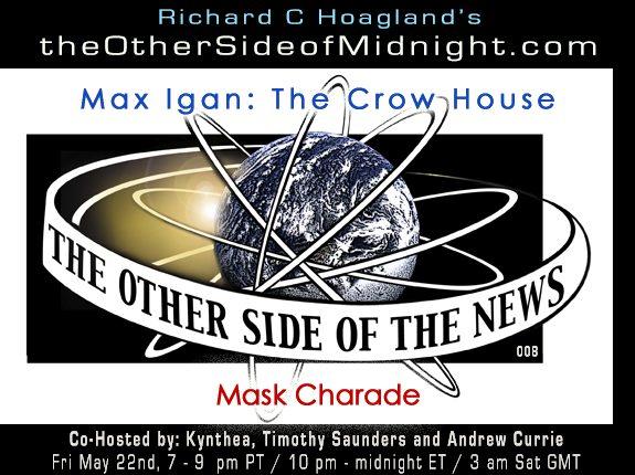 2020/05/22 – Tosn 8 – Max Igan – Mask Charade