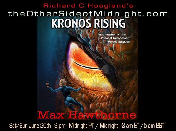 2020/06/20 – Max Hawthorne – Kronos Rising