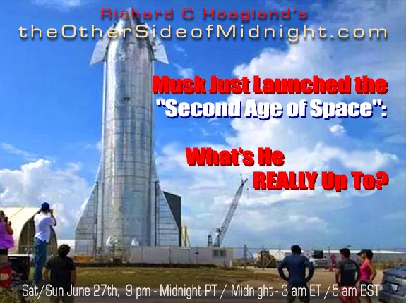 """2020/06/27 – Musk Just Launched the """"Second Age of Space"""": What's He REALLY Up To?"""