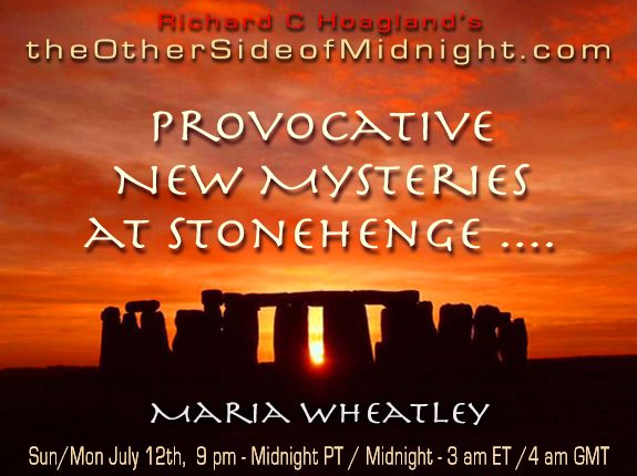 2020/07/12 – Maria Wheatley – Provocative New Mysteries at Stonehenge ….