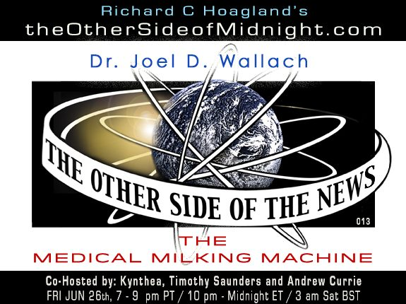 2020/06/26 – Dr. Joel D. Wallach – The Medical Milking Machine – TOSN -13