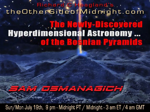 2020/08/02 – Dr. Sam Osmanagich – The Newly-Discovered Hyperdimensional Astronomy … of the Bosnian Pyramids