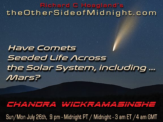 2020/07/26 – Dr. Chandra Wickramasinghe –  Have Comets  Seeded Life Across   the Solar System, including …     Mars?