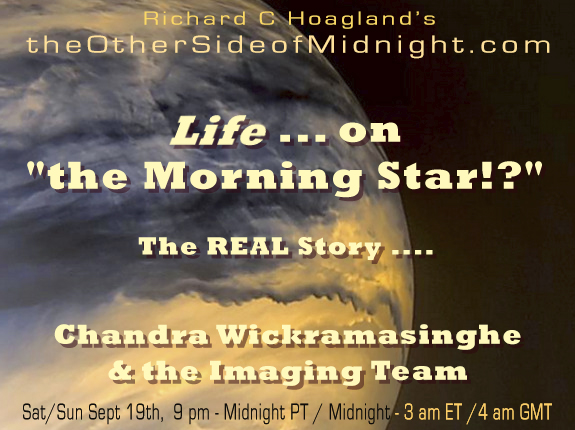 "2020/09/19 – Dr. Chandra Wickramasinghe – Life … on ""the Morning Star!?"" The REAL Story …."