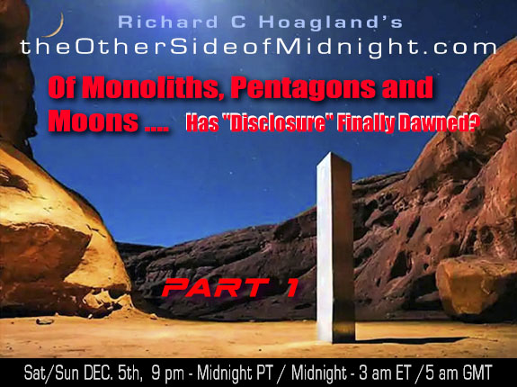 "2020/12/05 – Of Monoliths, Pentagons and Moons ….Has ""Disclosure"" Finally Dawned? Part 1"