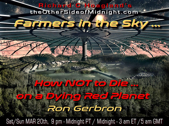 2021/03/20 – Ron Gerbron – Farmers in the Sky …How NOT to Die … on a Dying Red Planet