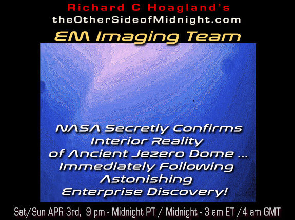 2021/04/03 – EM Imaging Team – NASA Secretly Confirms Interior Reality of Ancient Jezero Dome … Immediately Following Astonishing Enterprise Discovery!
