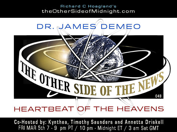 2021/03/05 – Dr. James DeMeo – HEARTBEAT OF THE HEAVENS – TOSN 48