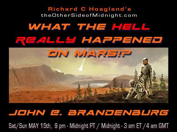 2021/05/15 – Dr. John E. Brandenburg – What the Hell REALLY Happened on Mars!?