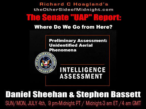 "2021/07/04 – Danny Sheehan & Stephen Bassett – The Senate ""UAP"" Report: Where Do We Go from Here?"