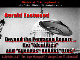 """2021/07/18 – Gerald Eastwood – Beyond the Pentagon Report … the """"Identities"""" and """"Agendas"""" Behind """"UFOs"""""""