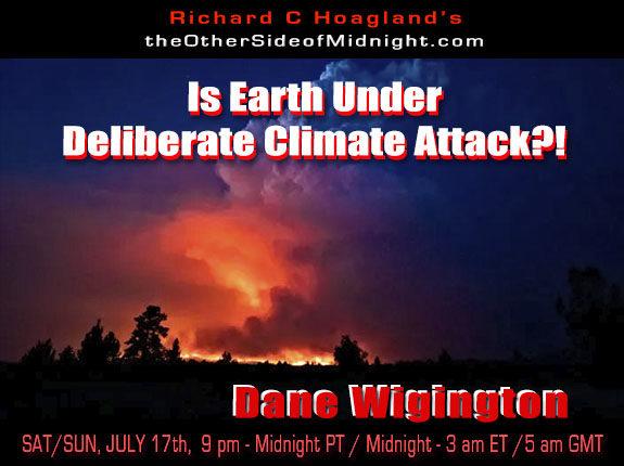2021/07/17 – Dane Wigington – Is Earth Under Deliberate Climate Attack?!