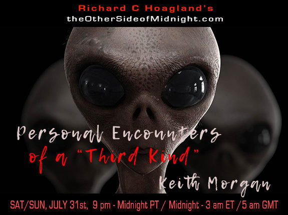 """2021/07/31 – Keith Morgan – Personal Encounters of a """"Third Kind"""""""