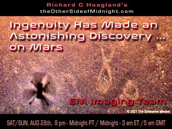 2021/08/28 – EM Imaging Team – Ingenuity Has Made an Astonishing Discovery … on Mars