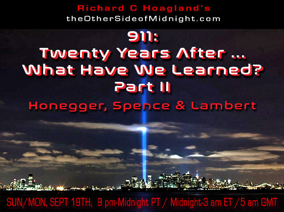 2021/09/19 – Spence, Honegger,  & Lambert – 911: Twenty Years After … What Have We Learned? Part II