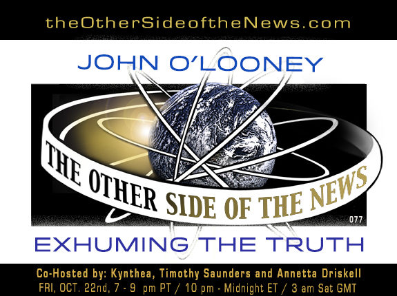 2021/10/22 – JOHN O'LOONEY – EXHUMING THE TRUTH – TOSN 77